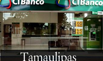 Cibanco en Tamaulipas