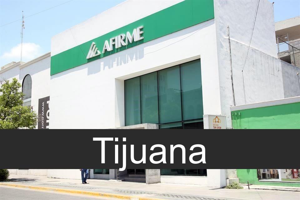afirme en Tijuana