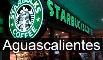 Starbucks en Aguascalientes