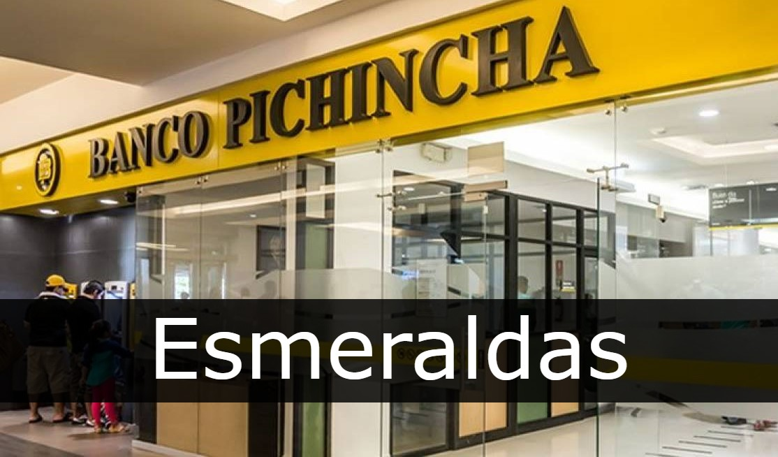 banco pichincha Esmeraldas