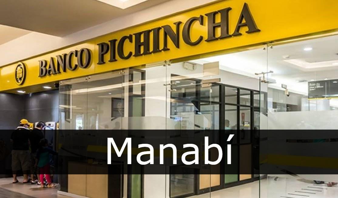 banco pichincha Manabí