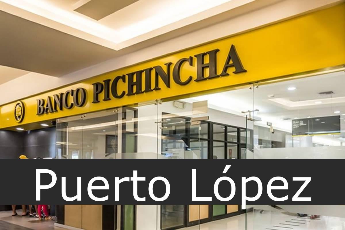 banco pichincha Puerto López