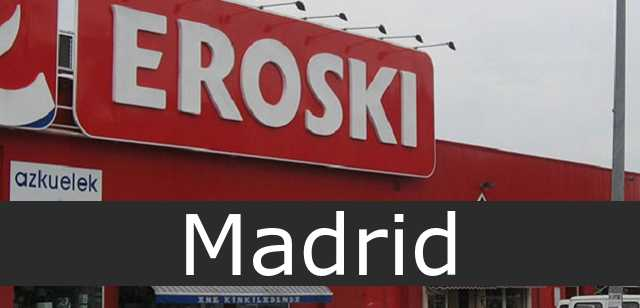 Eroski Madrid