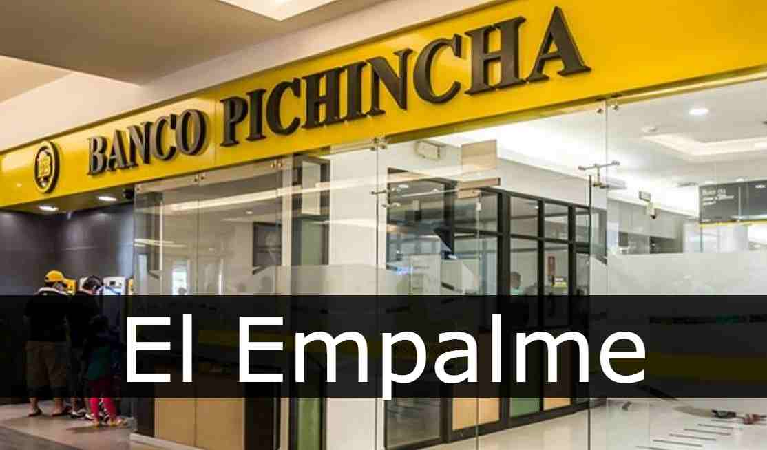 banco pichincha El Empalme