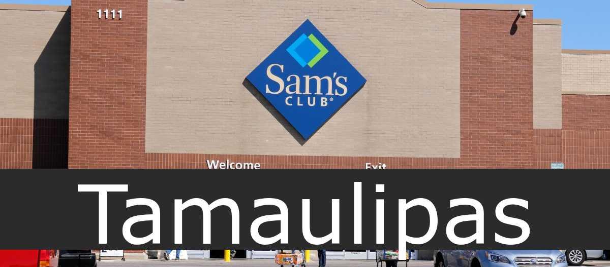 sam's club Tamaulipas